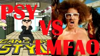 PSY vs LMFAO - Gangnam style vs sexy and i know it
