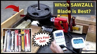 Which sawzall (reciprocating saw) blade is best?  Let's find out!