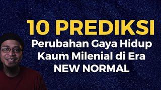 10 Prediksi Perubahan Gaya Hidup Kaum Milenial Di Era New Normal