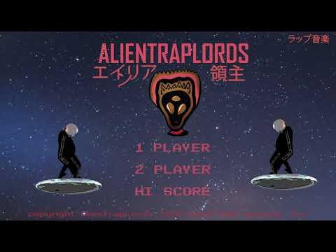 Alien Trap Lords - Gotta Go