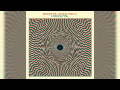 Acid Mothers Temple & The Melting Paraiso U.F.O. - Electric Dream Ecstasy [Full Album] 2018