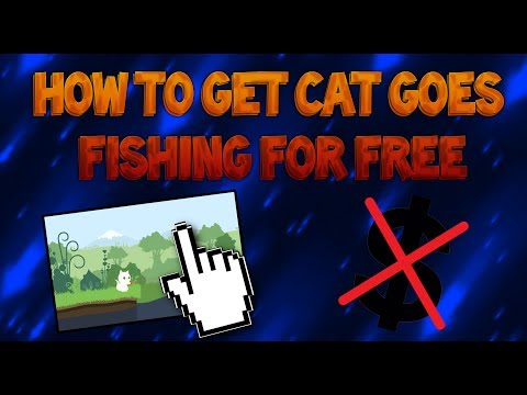 How To Get Cat Goes Fishing For Absolutely -FREE-!