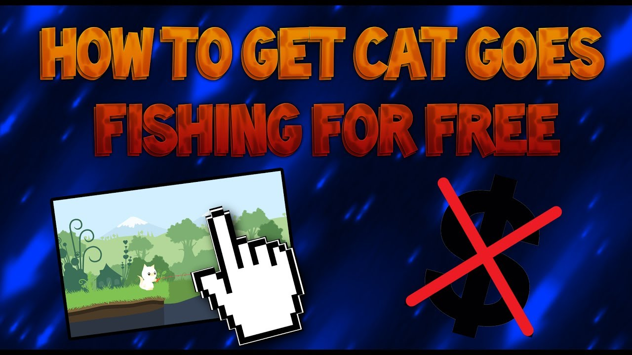cat goes fishing free full download android