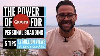 Quora - For Personal Branding - 5 Tips (2018)