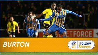 HIGHLIGHTS: Burton Albion 2  Shrewsbury Town 1