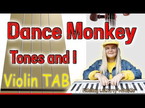 Dance Monkey - Tones and I - Violin - Play Along Tab Tutorial