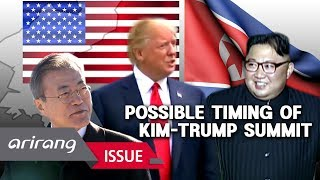 [The Point : World Affairs] Possible timing of second Kim-Trump summit