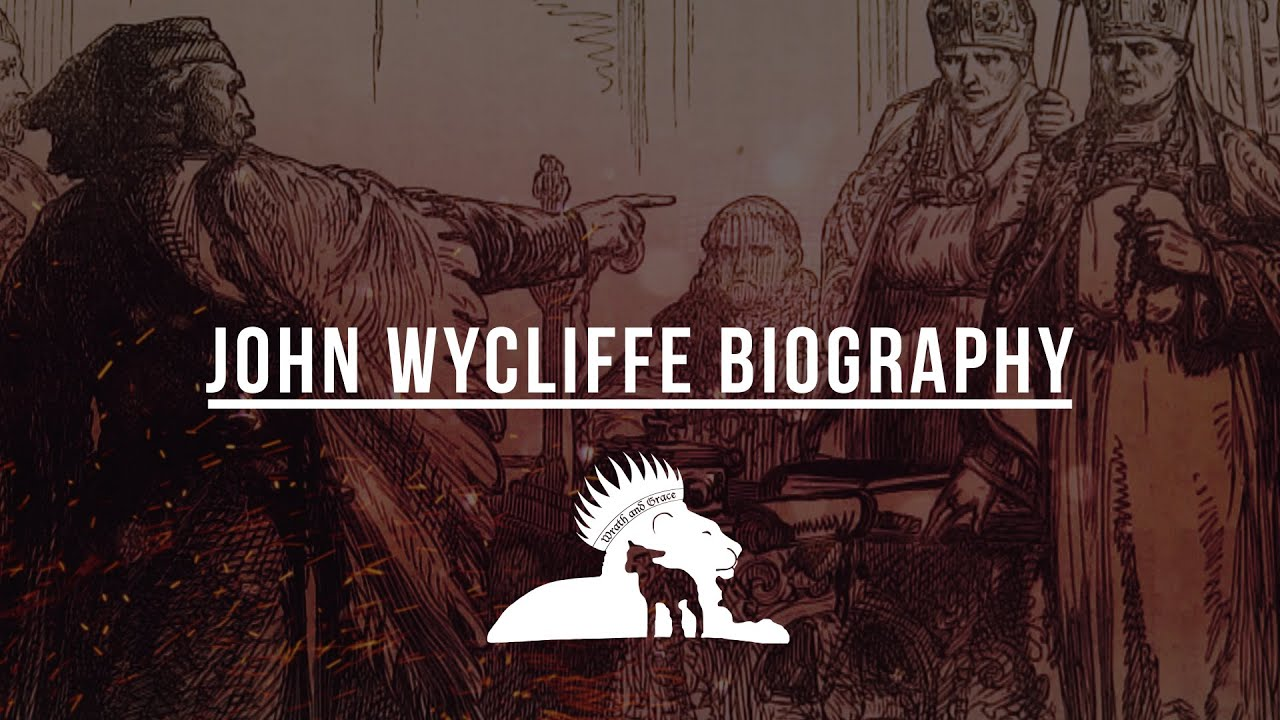 John Wycliffe Biography