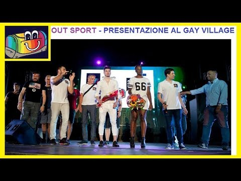 OUT SPORT - Presentazione al Gay Village