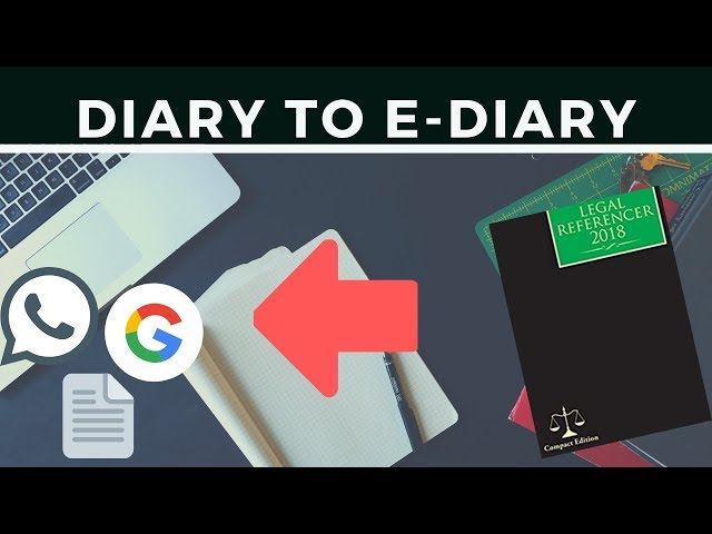 Diary to E-Diary - Law Practice tips for Indian Lawyers