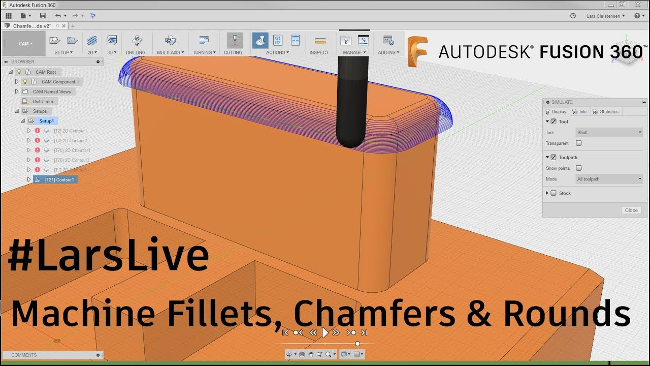Fusion 360 CAM — Machine Fillets, Chamfers & Rounds — #LarsLive 101