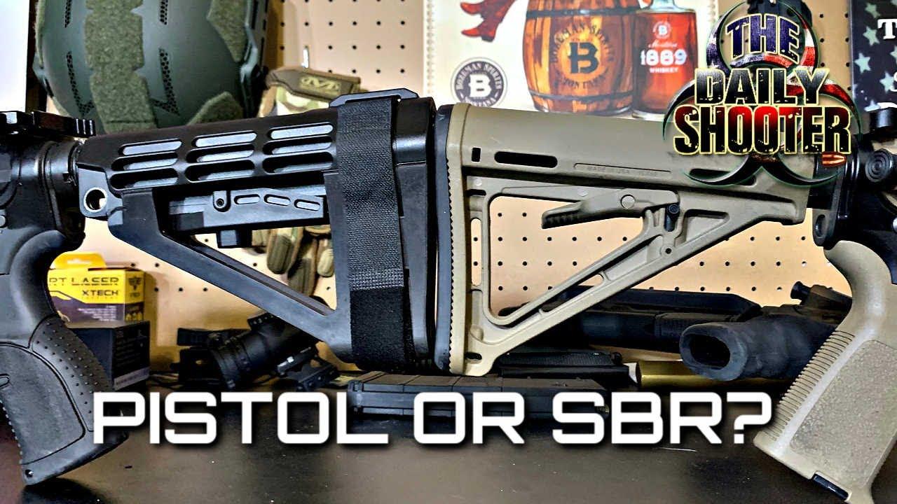Pistol or SBR?