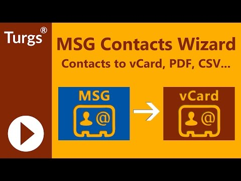 Turgs MSG Contacts Wizard - Convert MSG to vCard or CSV
