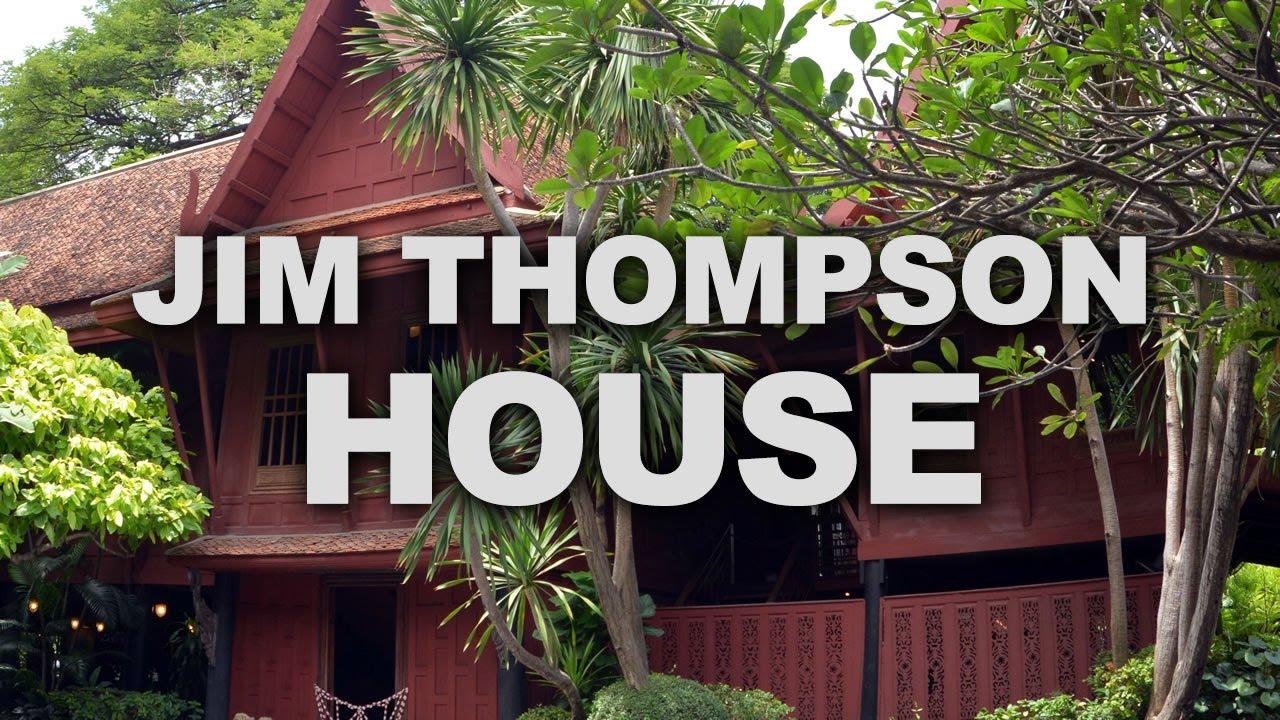 Jim thompson 39 s house in bangkok youtube for The thompson house