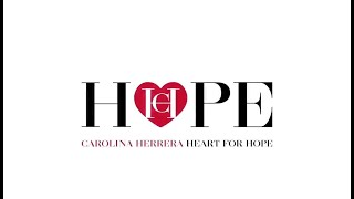Heart for Hope - Carolina Herrera