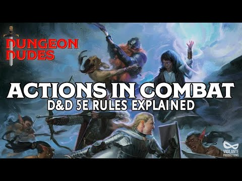 Actions in Combat Guide for Dungeons and Dragons 5e
