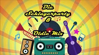 DIE SCHLAGERPARTY 8    -    Der Oldie Mix