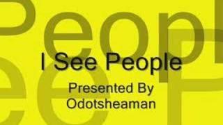 Play I See People
