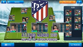 DREAM LEAGUE SOCCER 2019 Hack Atletico Madrid Hack 6 07 (All