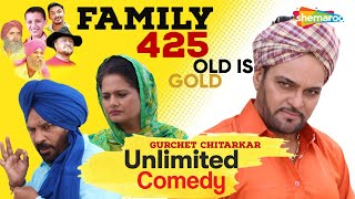Blockbuster Punjabi Comedy Movie - Gurchet Chitarkar - Family 425 - Old is Gold - Unlimited Comedy