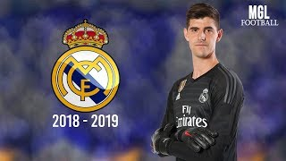 Thibaut Courtois 2018/19 - best saves | Welcome to Real Madrid ᴴᴰ