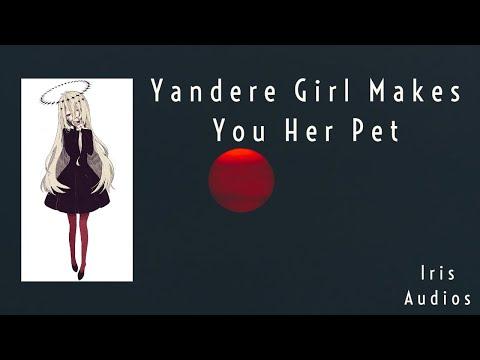 Yandere Girl Makes You Her Pet (ASMR)