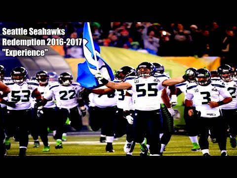 """Seattle Seahawks Redemption︱2016-2017  Part 2︱""""Experience"""""""
