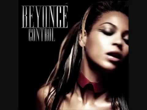 Beyonce - Control NEW 2010 R&B Single (DOWNLOAD)