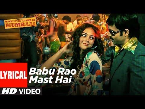 Lyrical: Babu Rao Mast Hai   Once Upon A Time In Mumbai   Emraan Hashmi, Amy Kingston