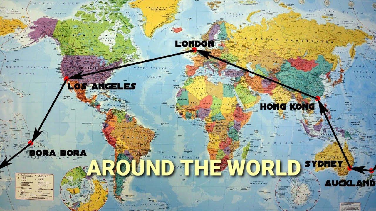 Around The World In 21 Days HD - London-Los Angeles-Bora Bora ...