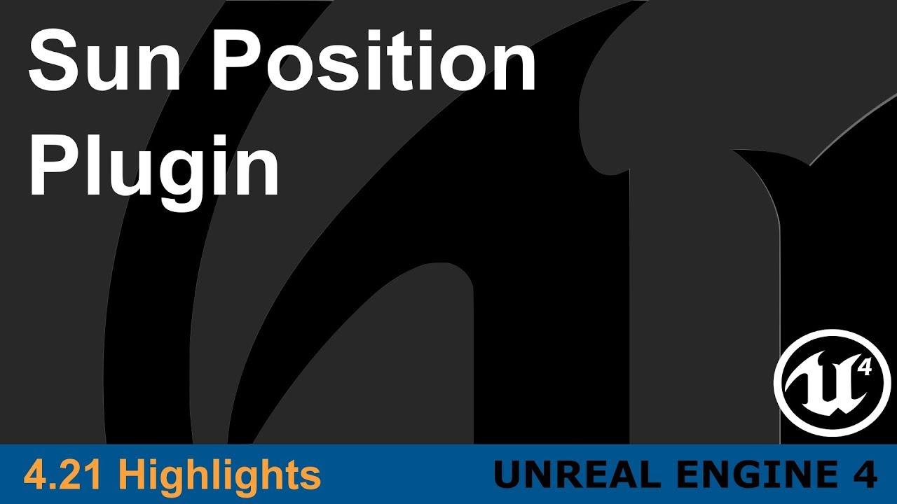 Unreal Engine 4 21 - Sun Position Plugin