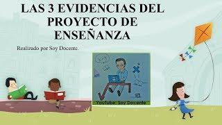 Soy Docente: MOMENTO 2: LAS EVIDENCIAS DEL PROYECTO DE ENSEÑANZA