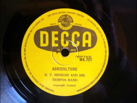 E. T. Mensah & His Tempos Band - Agriculture