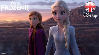 FROZEN 2 | 2019 Into the Unknown Frozen 2 Sneak Peek | Official Disney UK
