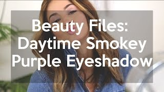 Make Up Tutorial: Daytime smokey purple eyeshadow look