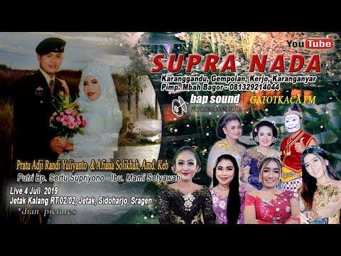 LIVE SUPRA NADA//BAP SOUND//JETAK KALANG, SIDOHARJO, SRAGEN 3/07/19
