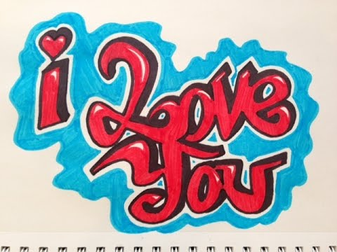 How To Draw I Love You In Graffiti New Youtube