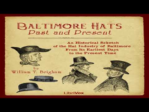 Baltimore Hats | William T. Brigham | Culture & Heritage | A