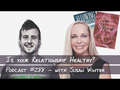 Is Your Relationship Healthy? - Podcast #288 with Susan Winter