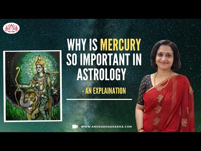 Why is Mercury so Important in Astrology  - An Explanation