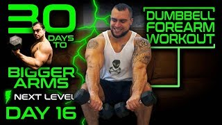 Intense Forearm Dumbbell Workout | 30 Days of Dumbbell Workouts At Home for Bigger Arms Day 16