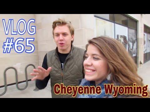 VLOG #65: Cheyenne, Wyoming