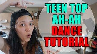 TEEN TOP 틴탑 - ah ah [Chorus Dance Tutorial Mirrored]