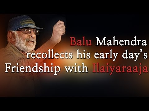 Director Balu Mahendra Died in Chennai - His earlier speech about his Friendship with Ilaiyaraaja - Red Pix 24x7  Acclaimed director Balu Mahendra who was admitted in Vijaya Hospital due to illness passed away today in the morning. The doctors had said that he was said to be in critical condition when he was admitted today at the hospital.     The 74 year old veteran director was amongst the pioneers of Indian cinema and is also a screenwriter, editor and cinematographer. Filmmakers including Bala, Ameer and Ram visited him at the hospital before he passed away.     Balu Mahendra has won five National Film Awards—two for cinematography, three Filmfare Awards South and numerous state awards from the governments of Kerala, Karnataka and Andhra Pradesh. The ace director, started his career as a cinematographer with 'Nellu' in 1974 and soon made his directional debut in a few years through Kokila, a Kannada film.     Some of his acclaimed films in Tamil include Mullum Malarum (as Cinematographer), Azhiyadha Kolangal, Moodu Pani and Moondram Pirai. He has worked with the likes of Rajinikanth, Kamal Haasan and Dhanush as well. Balu Mahendra made his onscreen debut last year with 'Thalaimuraigal' and received good response for his acting skills.  http://www.ndtv.com BBC Tamil: http://www.bbc.co.uk/tamil INDIAGLITZ :http://www.indiaglitz.com/channels/tamil/default.asp  ONE INDIA: http://tamil.oneindia.in BEHINDWOODS :http://behindwoods.com VIKATAN http://www.vikatan.com the HINDU: http://tamil.thehindu.com DINAMALAR: www.dinamalar.com MAALAIMALAR http://www.maalaimalar.com/StoryListing/StoryListing.aspx?NavId=18&NavsId=1 TIMESOFINDIA http://timesofindia.indiatimes.com http://www.timesnow.tv HEADLINES TODAY: http://headlinestoday.intoday.in PUTHIYATHALAIMURAI http://www.puthiyathalaimurai.tv VIJAY TV:http://www.youtube.com/user/STARVIJAY  -~-~~-~~~-~~-~- Please watch: