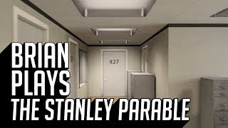 """Brian Plays """"The Stanley Parable"""""""