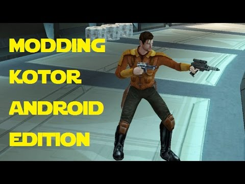 Modding KOTOR: Android Edition - The OTHER Way to Install TSL Patcher Mods  (Outdated)