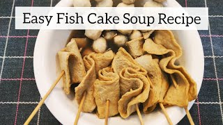 HOW TO COOK FISH CAKE SOUP (OD…