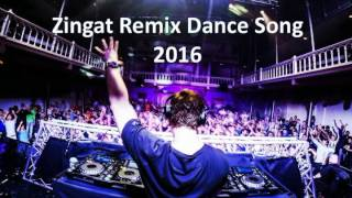 Zingat DJ Song 2016