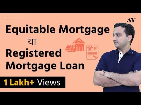 Equitable Mortgage vs Registered Mortgage Loan - Hindi