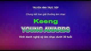 Trực tiếp: Chung kết trao giải thưởng âm nhạc Keeng Young Awards